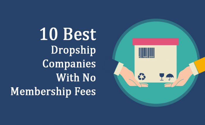 Best Dropship Companies With No Membership Fees