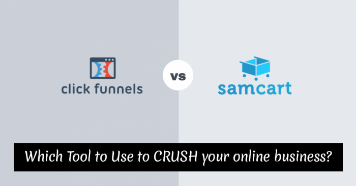 SamCart Vs ClickFunnels - Which Tool To Use To Crush Your Online Business?