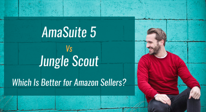 AmaSuite 5 Vs Jungle Scout: Which Is Better For Amazon Sellers?