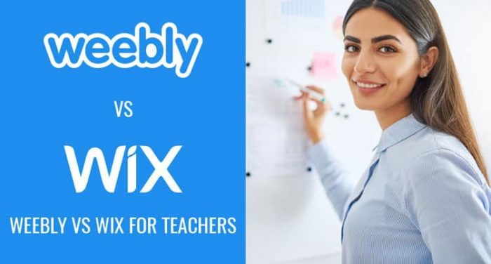Weebly Vs Wix For Teachers - Which Is Better?