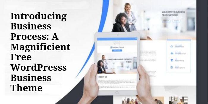 Introducing Business Process_ A Magnificient Free WordPresss Business Theme