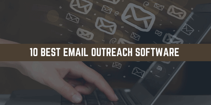 Best Email Outreach Software