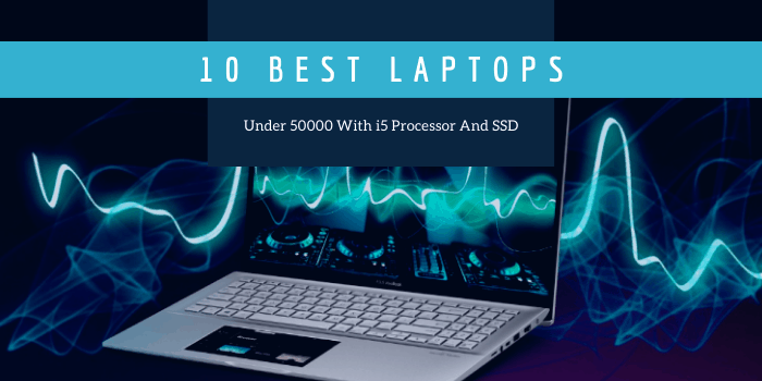 Best-Laptops-Under-50000-With-i5-Processor-And-SSDip-Vs-Shopify
