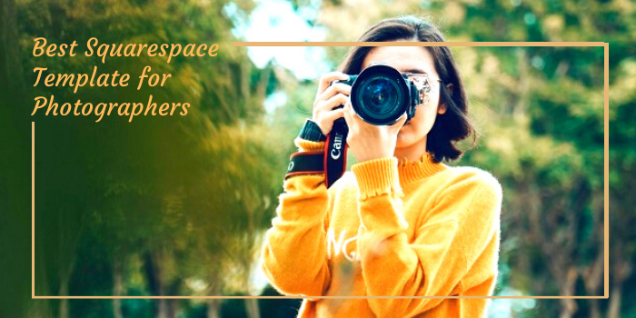 Best Squarespace Template for Photographers