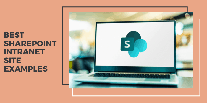 15 Best SharePoint Intranet Site Examples 2021