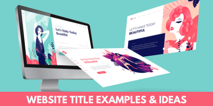 Website Title Examples & Ideas