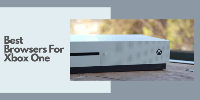 Best Browsers for Xbox One